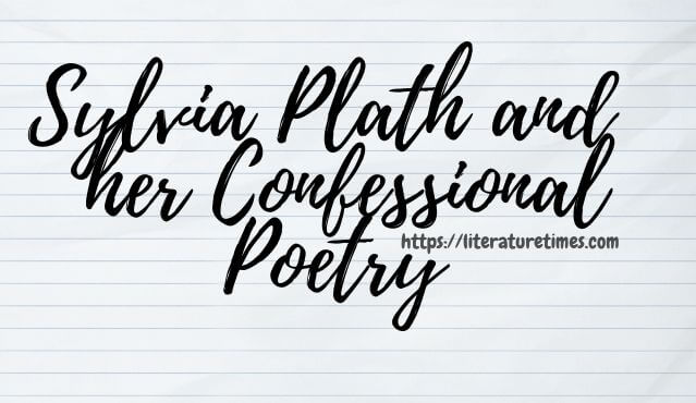 sylvia-plath-and-her-confessional-poetry