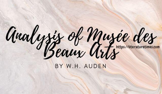 Analysis of Musée des Beaux Arts by W.H. Auden