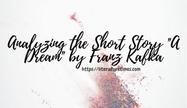 A Dream by Franz Kafka