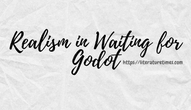 Realism in Waiting for Godot