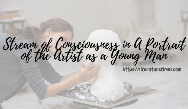 Stream of Consciousness in A Portrait of the Artist as a Young Man (1)