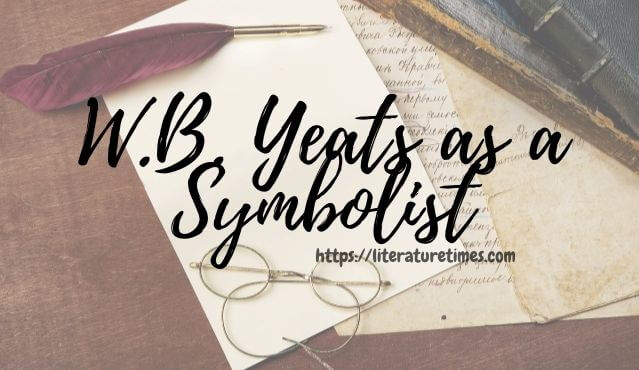 Yeats as a Symbolist