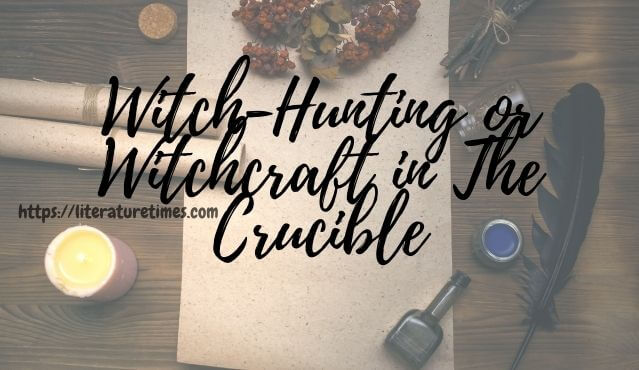 witchcraft in crucible with-hunting