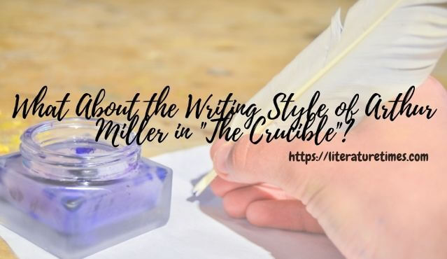 writing style of arthur miller
