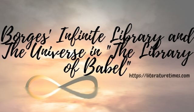 Infinite Library and The Universe in _The Library of Babel