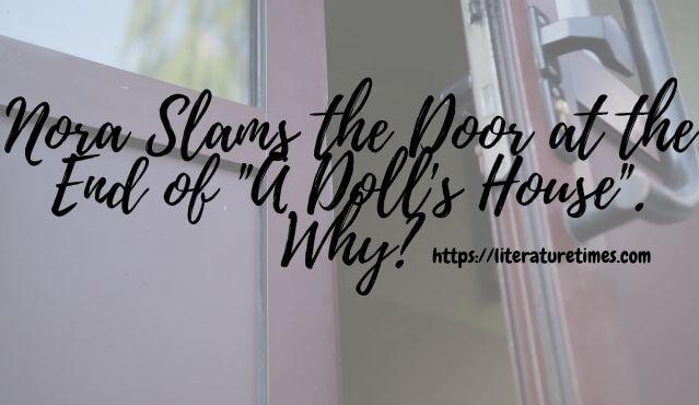 a doll's house slamming the door