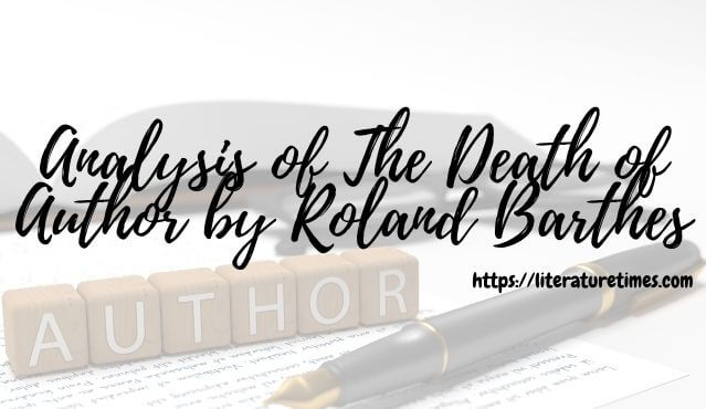 Analysis of The Death of Author by Roland Barthes