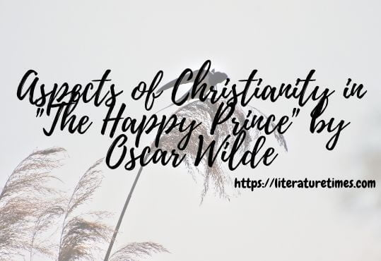 Aspects of Christianity in The Happy Prince by Oscar Wilde