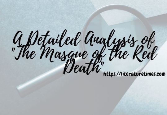 A-Detailed-Analysis-of-The-Masque-of-the-Red-Death