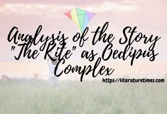 Analysis of the Story The Kite as Oedipus Complex