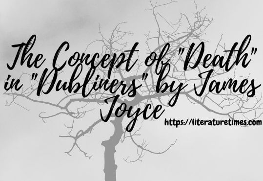 The Concept of Death in Dubliners by James Joyce