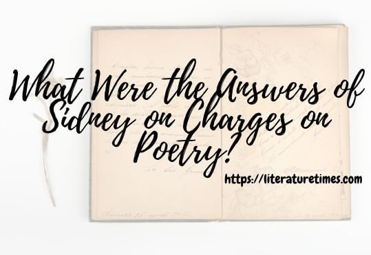 What Were the Answers of Sidney on Charges on Poetry