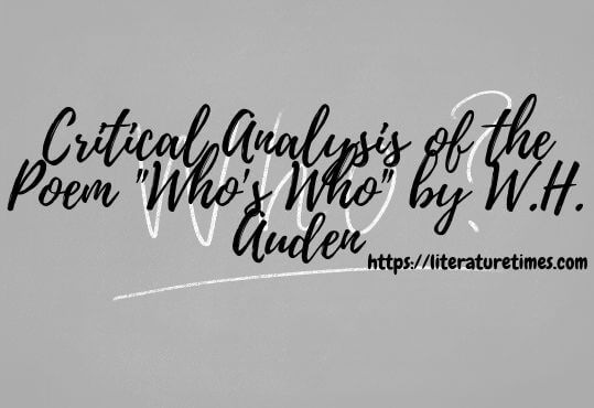 Critical Analysis of the Poem Who's Who by W.H. Auden