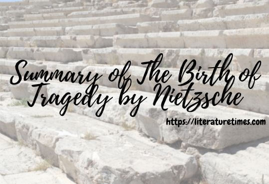 Summary of The Birth of Tragedy by Nietzsche