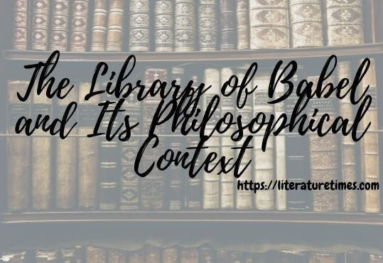 The Library of Babel and Its Philosophical Context