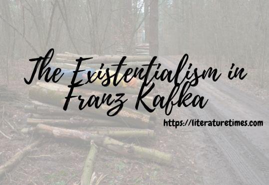 The Existentialism in Franz Kafka