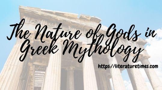 The Nature of Gods in Greek Mythology