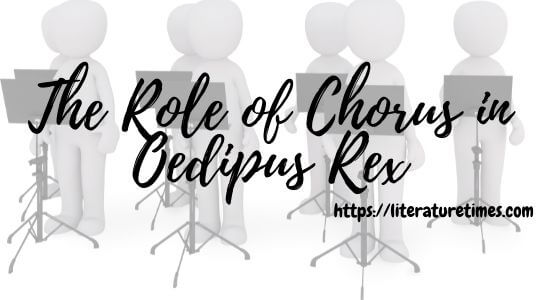 The Role of Chorus in Oedipus Rex